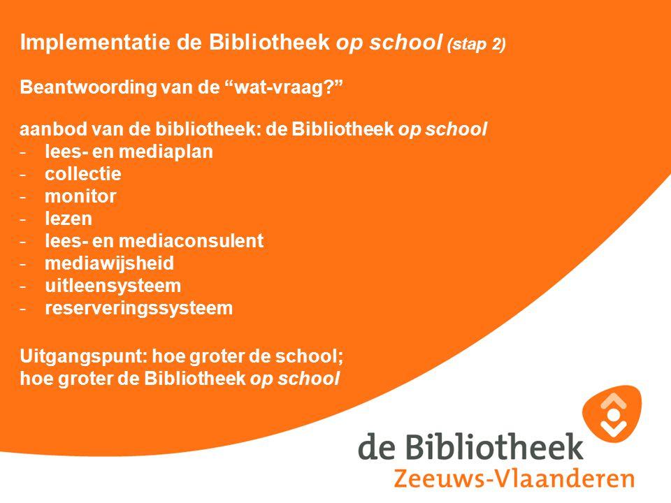 Implementatie de Bibliotheek op school (stap 2)