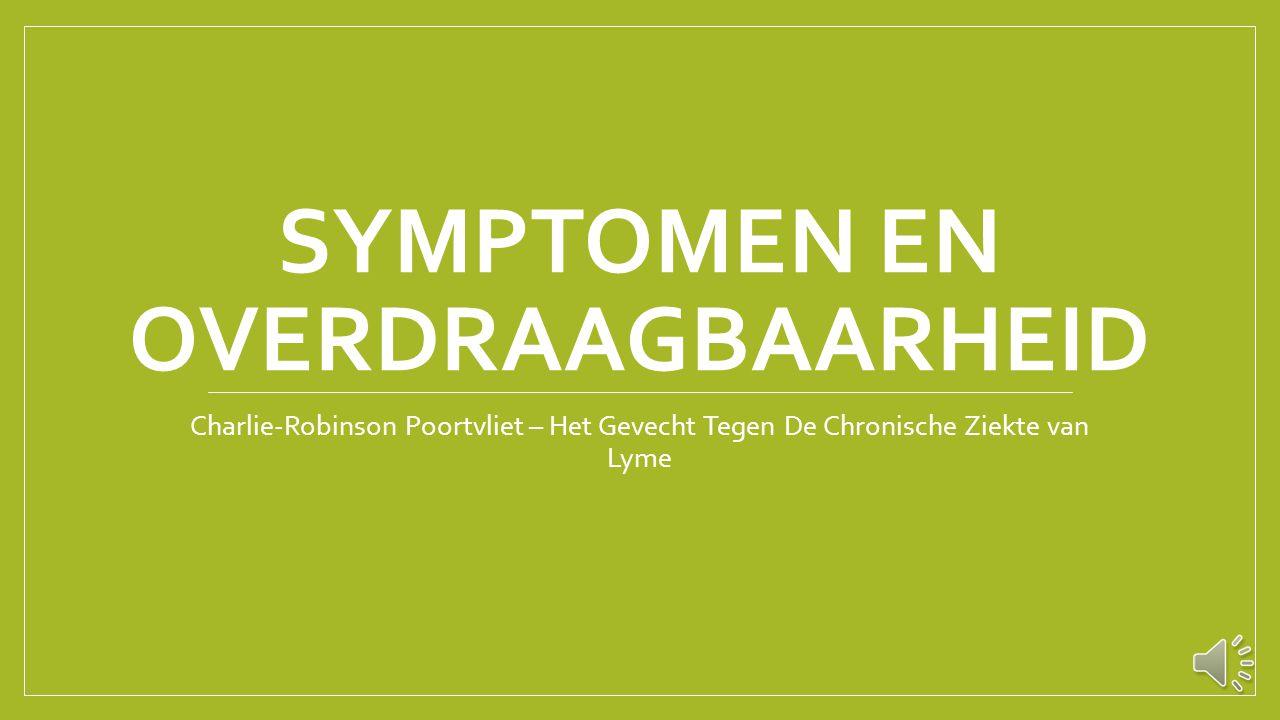 Symptomen en overdraagbaarheid