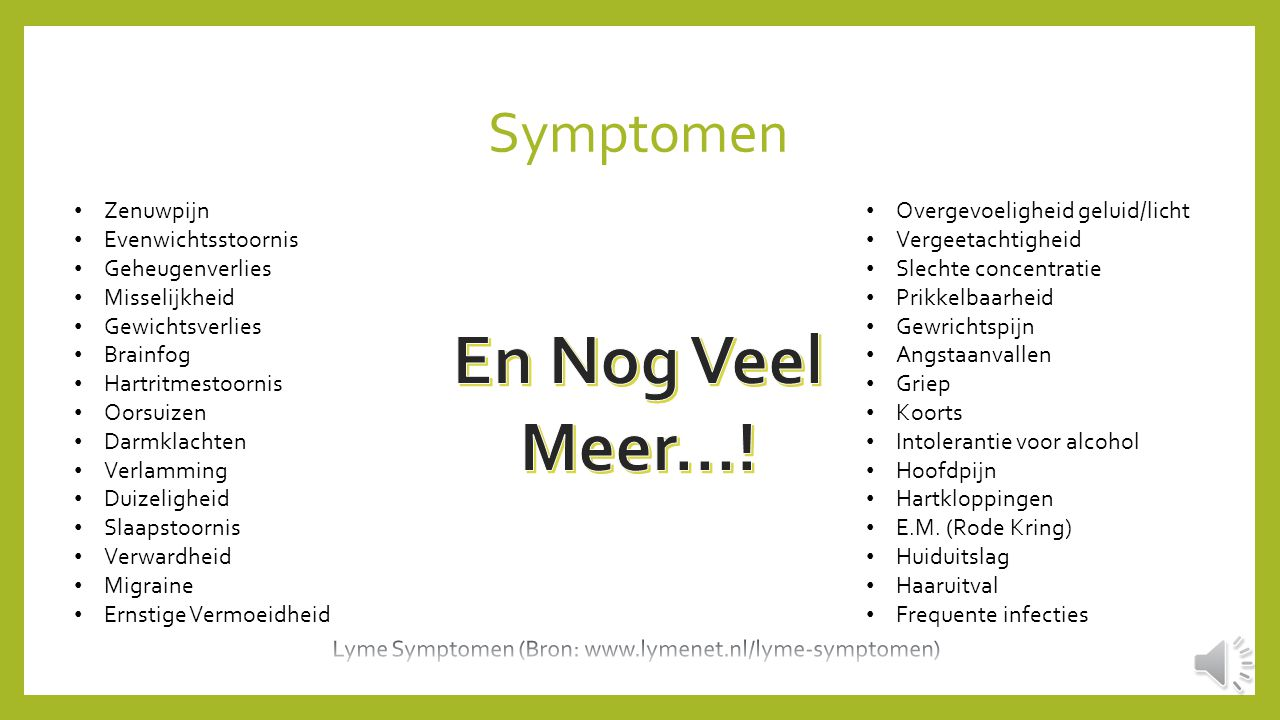 Lyme Symptomen (Bron: www.lymenet.nl/lyme-symptomen)