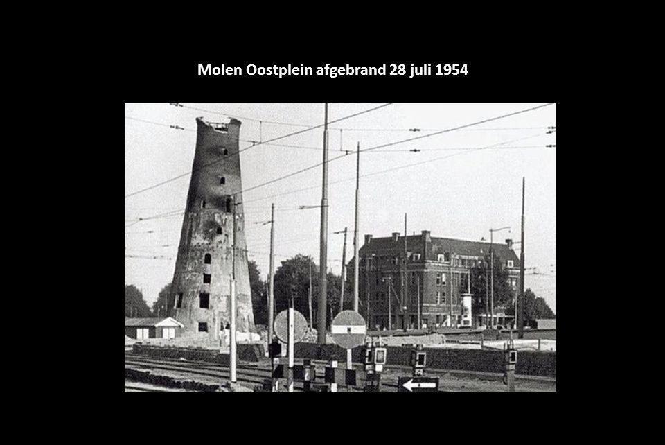 Molen Oostplein afgebrand 28 juli 1954