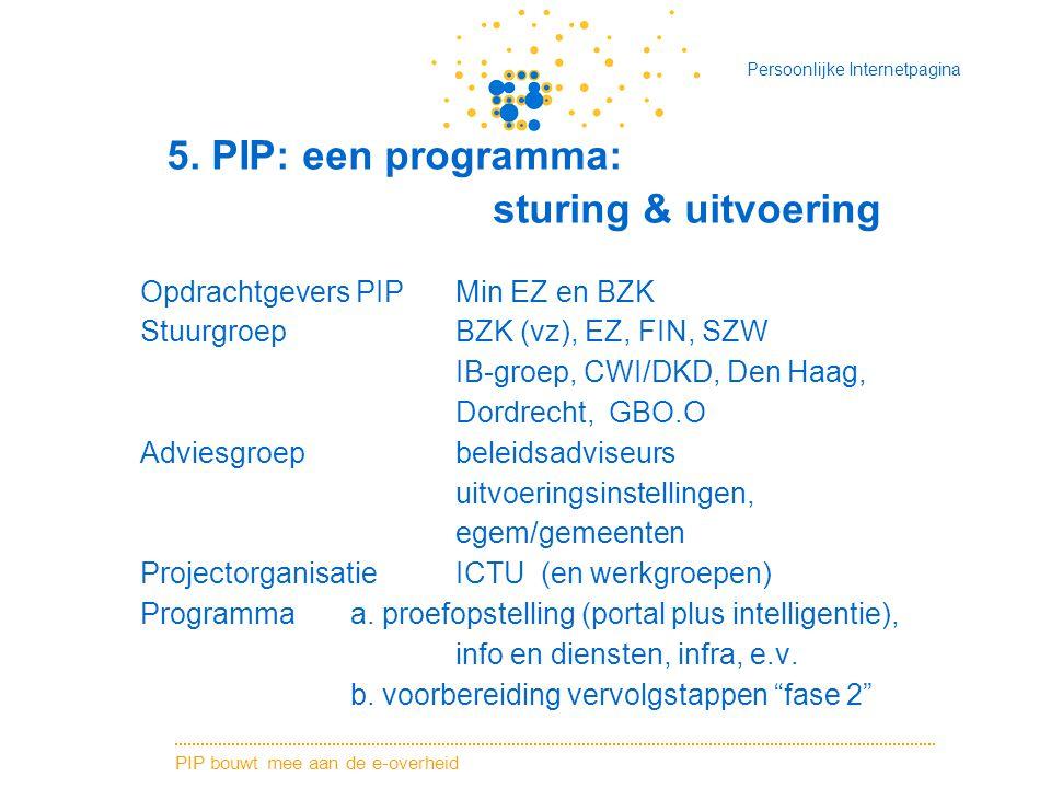 5. PIP: een programma: sturing & uitvoering