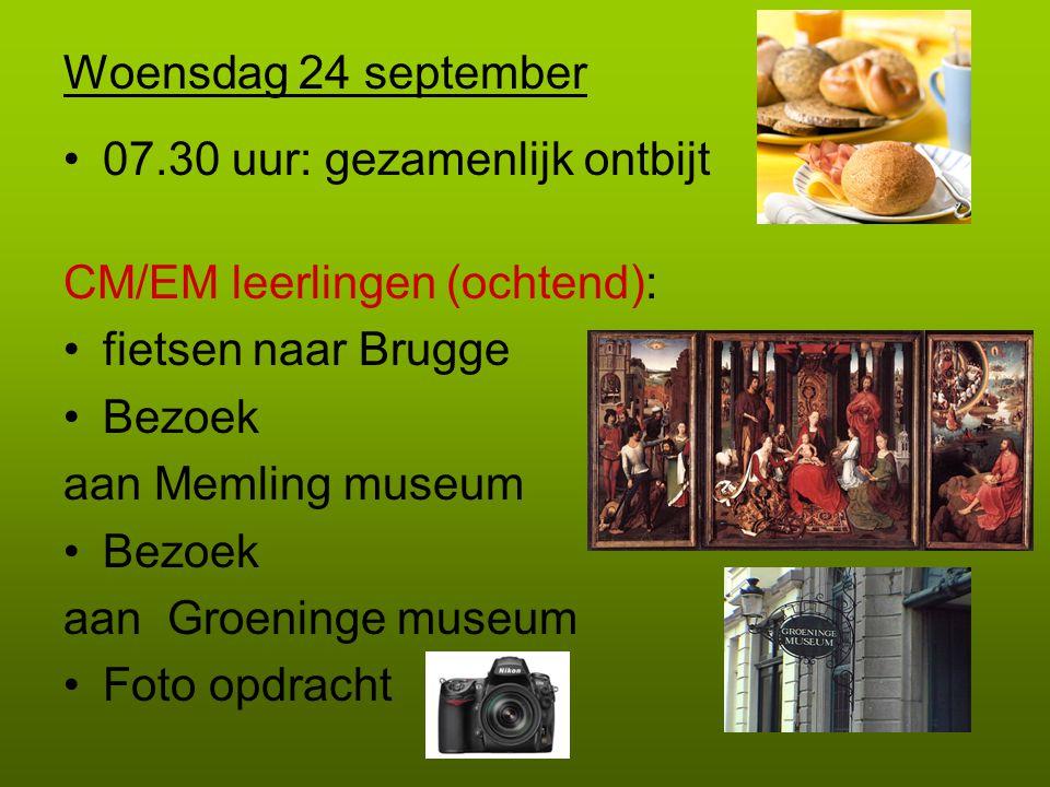 Woensdag 24 september 07.30 uur: gezamenlijk ontbijt. CM/EM leerlingen (ochtend): fietsen naar Brugge.