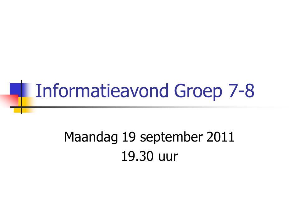 Informatieavond Groep 7-8