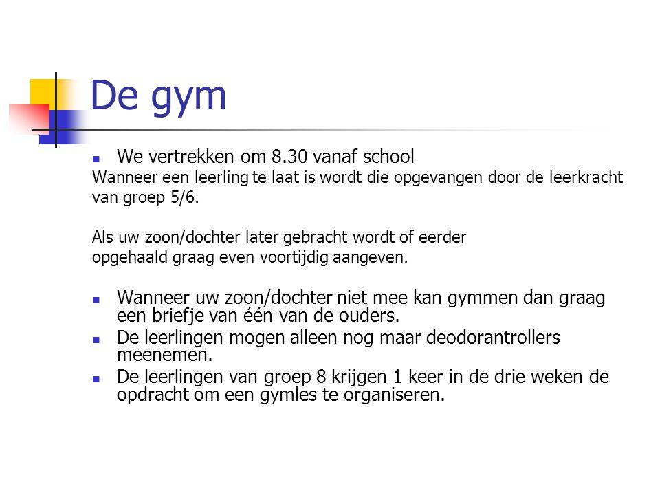 De gym We vertrekken om 8.30 vanaf school