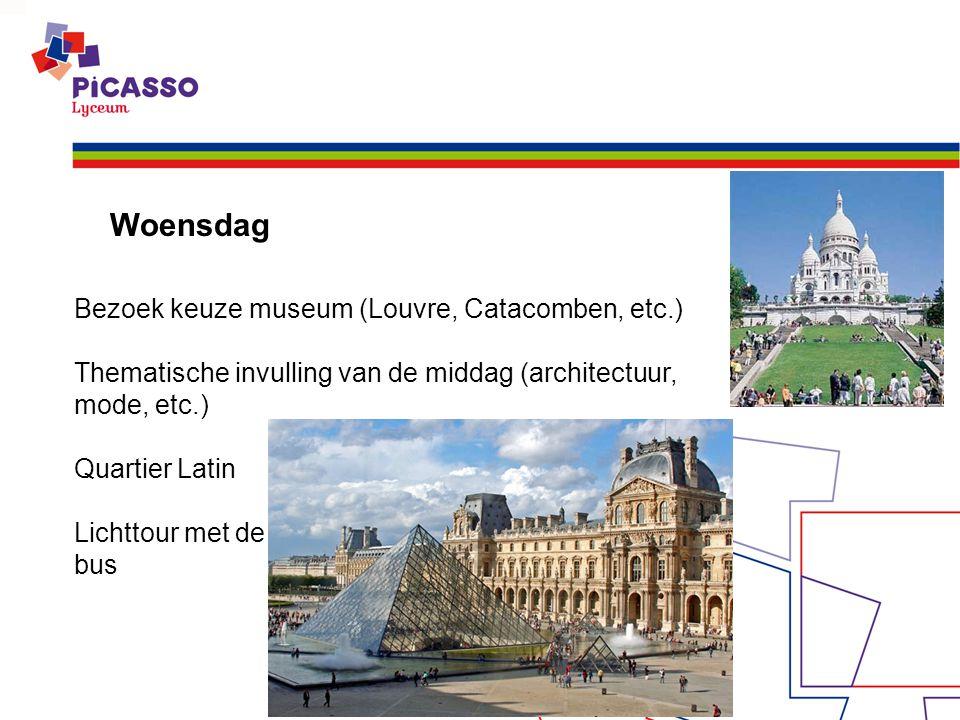 Woensdag Bezoek keuze museum (Louvre, Catacomben, etc.)