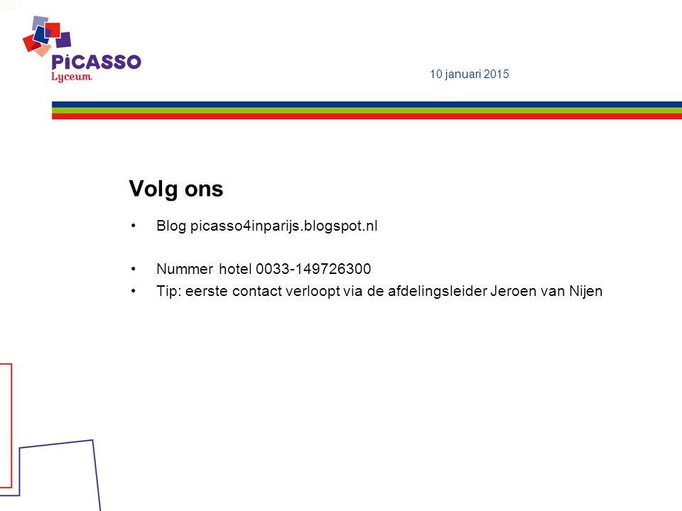 Volg ons Blog picasso4inparijs.blogspot.nl Nummer hotel 0033-149726300