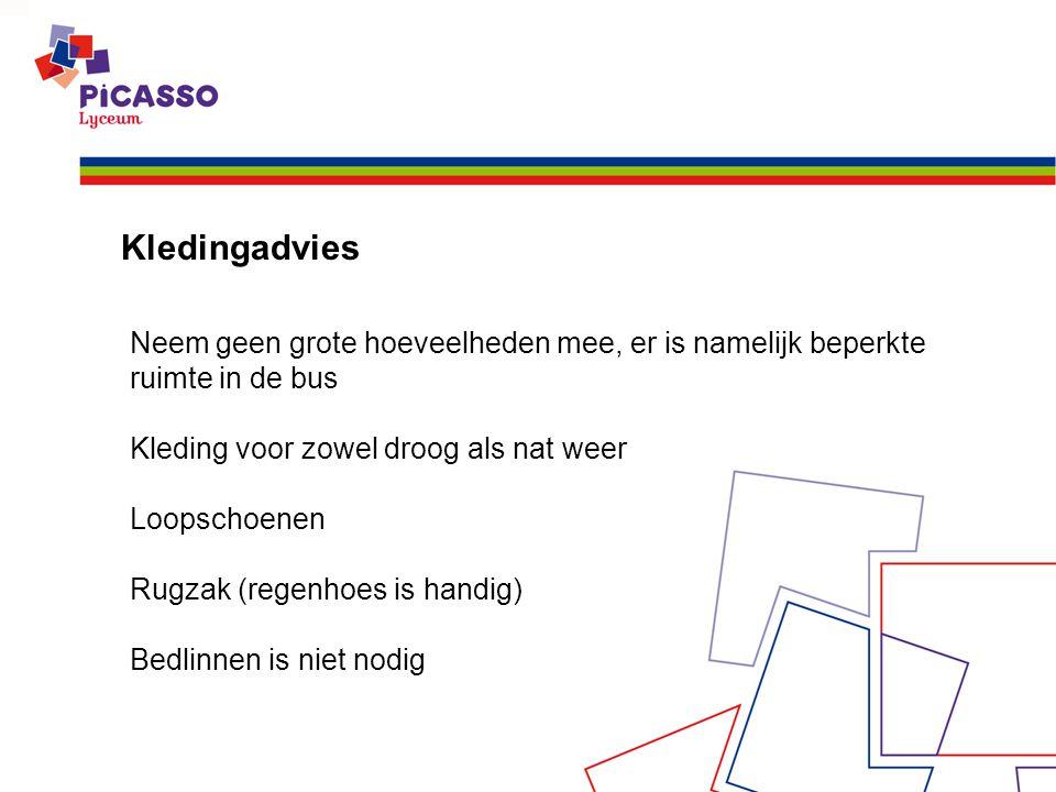 Kledingadvies Neem geen grote hoeveelheden mee, er is namelijk beperkte ruimte in de bus. Kleding voor zowel droog als nat weer.