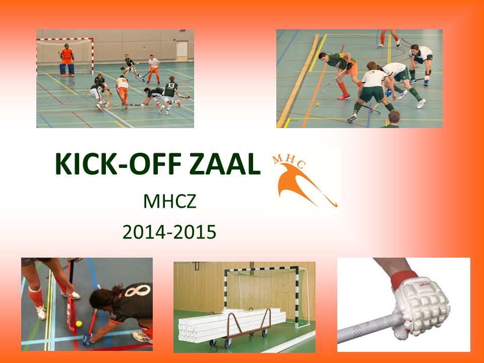 KICK-OFF ZAAL MHCZ 2014-2015