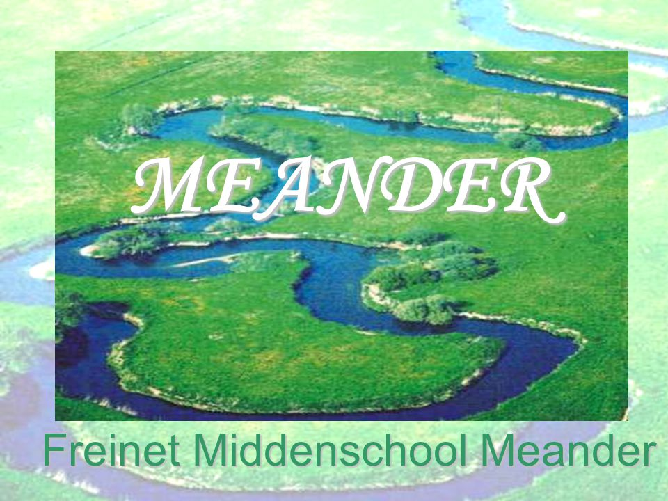 MEANDER Freinet Middenschool Meander