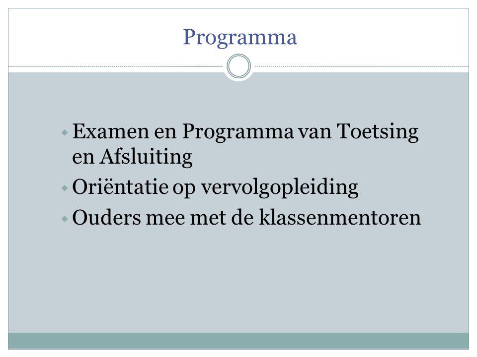 Programma Examen en Programma van Toetsing en Afsluiting