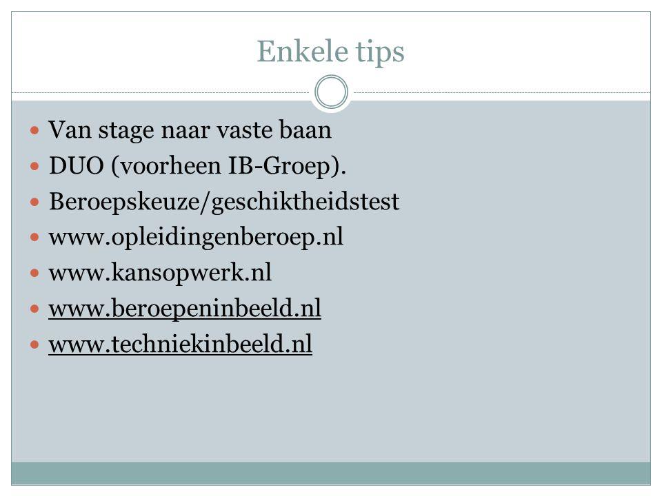 Enkele tips Van stage naar vaste baan DUO (voorheen IB-Groep).