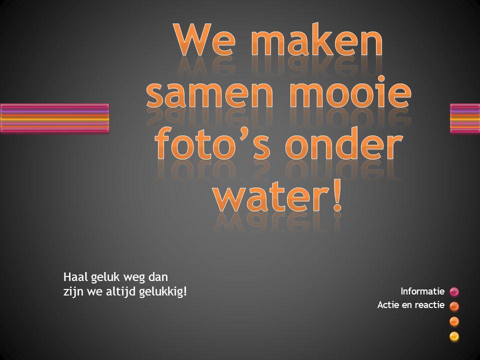 We maken samen mooie foto's onder water!