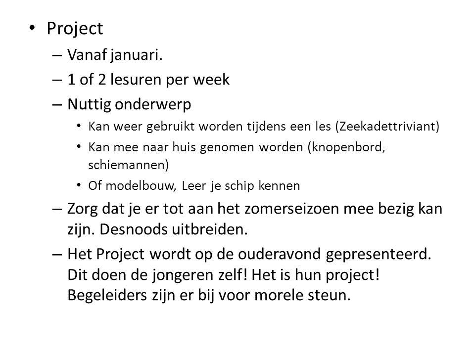 Project Vanaf januari. 1 of 2 lesuren per week Nuttig onderwerp