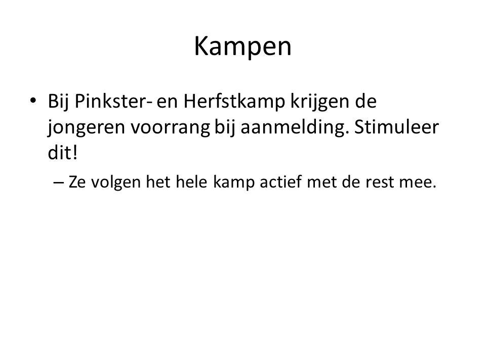 Kampen Bij Pinkster- en Herfstkamp krijgen de jongeren voorrang bij aanmelding.