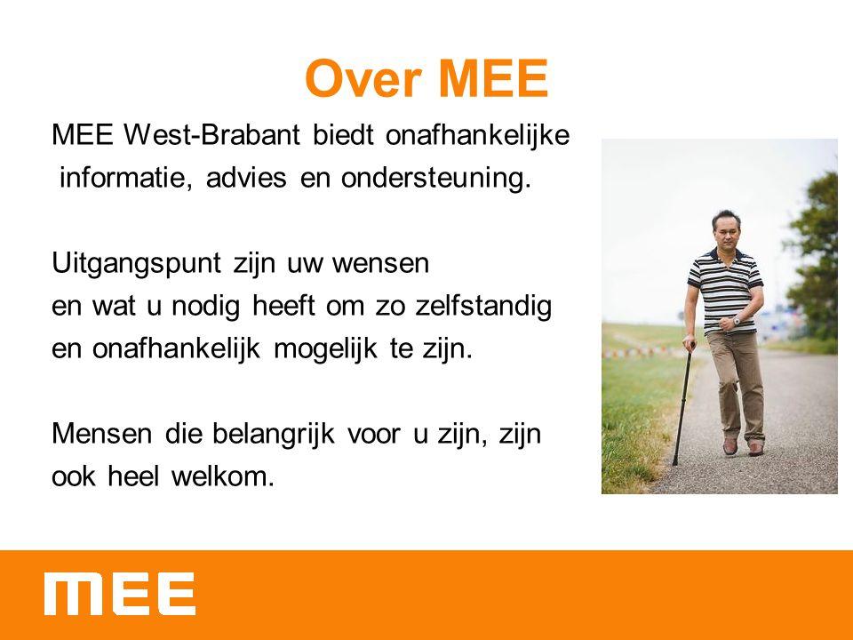 Over MEE MEE West-Brabant biedt onafhankelijke