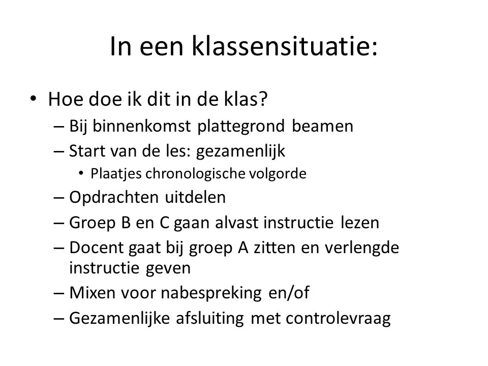 In een klassensituatie: