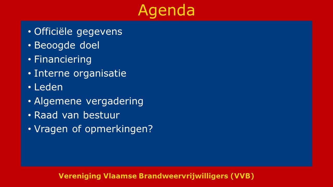 Agenda Officiële gegevens Beoogde doel Financiering