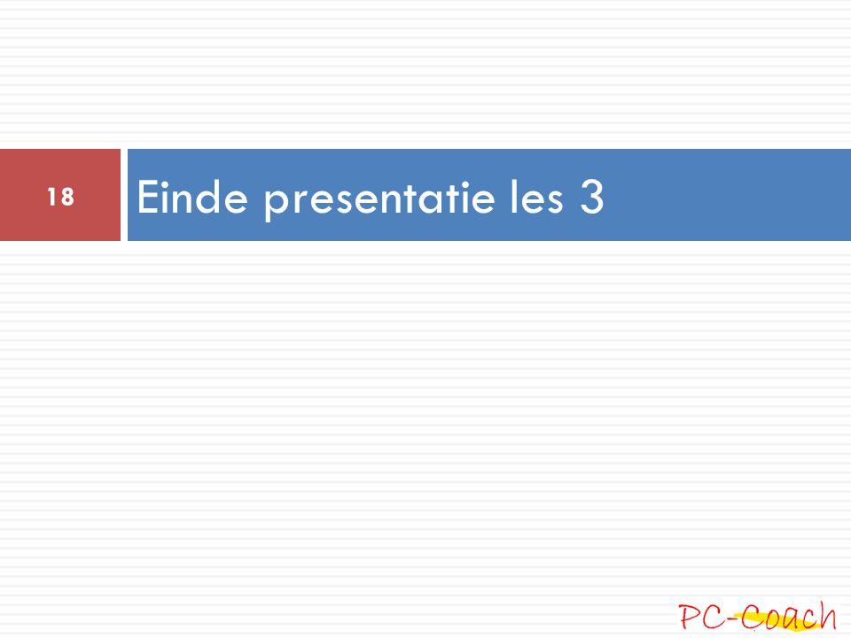 Einde presentatie les 3