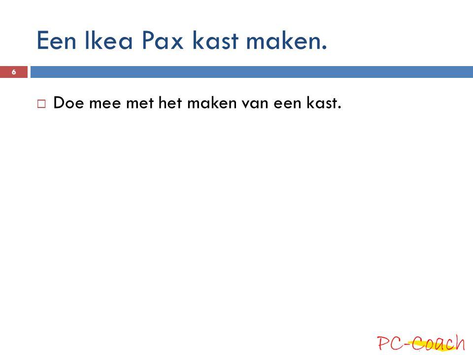 Een Ikea Pax kast maken. Doe mee met het maken van een kast.
