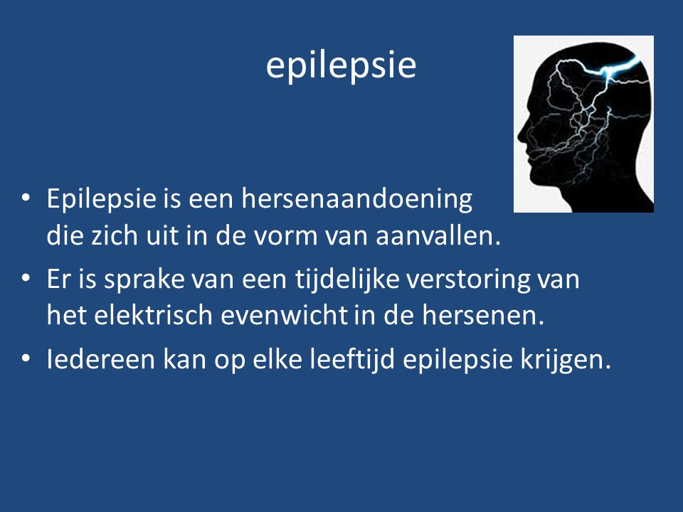 epilepsie Epilepsie is een hersenaandoening die zich uit in de vorm van aanvallen.