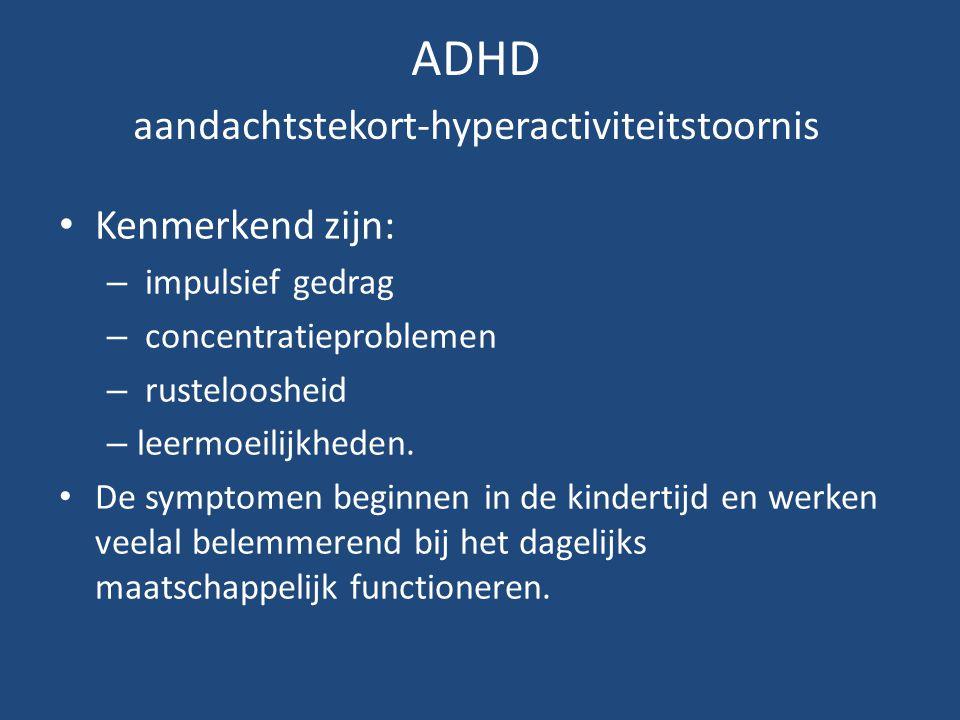 ADHD aandachtstekort-hyperactiviteitstoornis