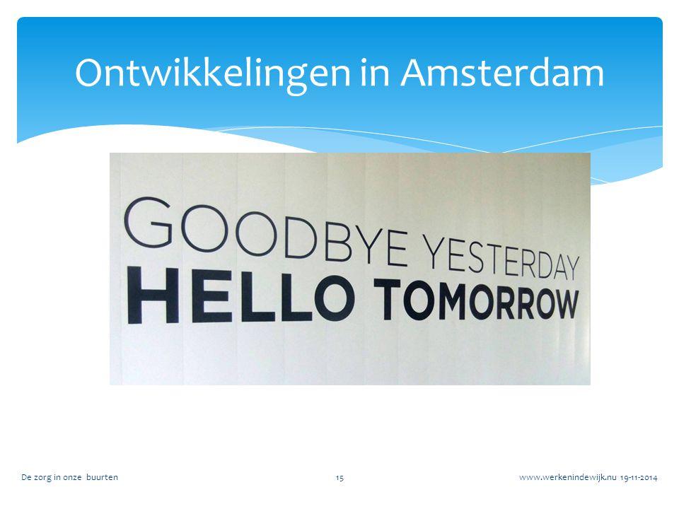 Ontwikkelingen in Amsterdam