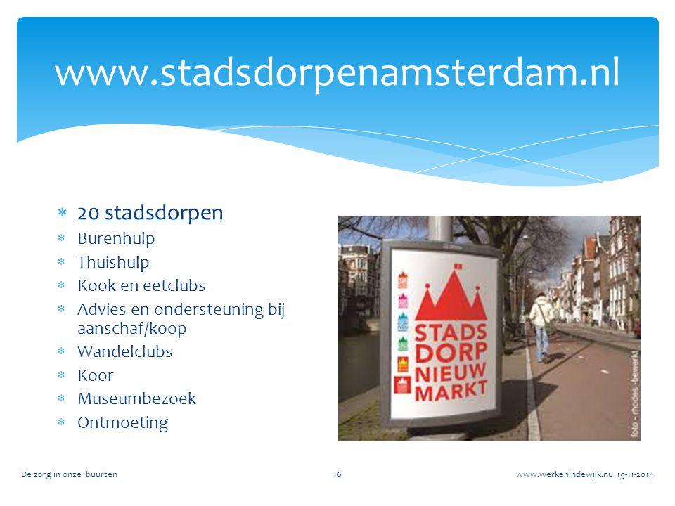 www.stadsdorpenamsterdam.nl 20 stadsdorpen Burenhulp Thuishulp