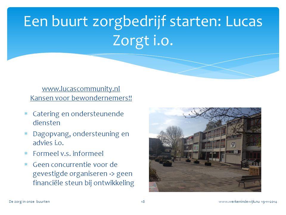 Een buurt zorgbedrijf starten: Lucas Zorgt i.o.