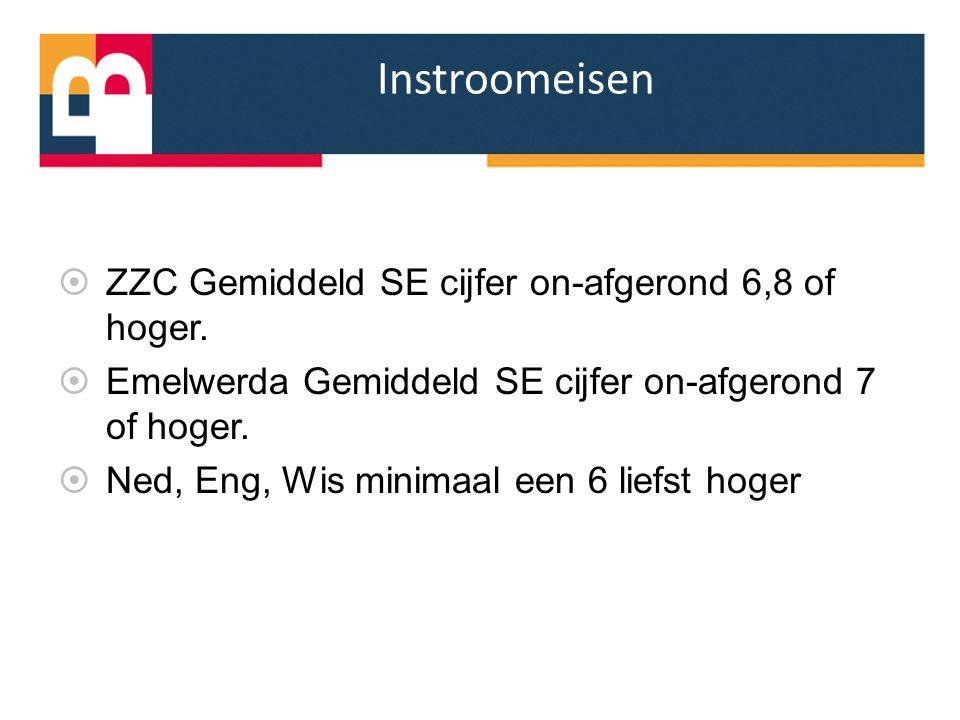 Instroomeisen ZZC Gemiddeld SE cijfer on-afgerond 6,8 of hoger.