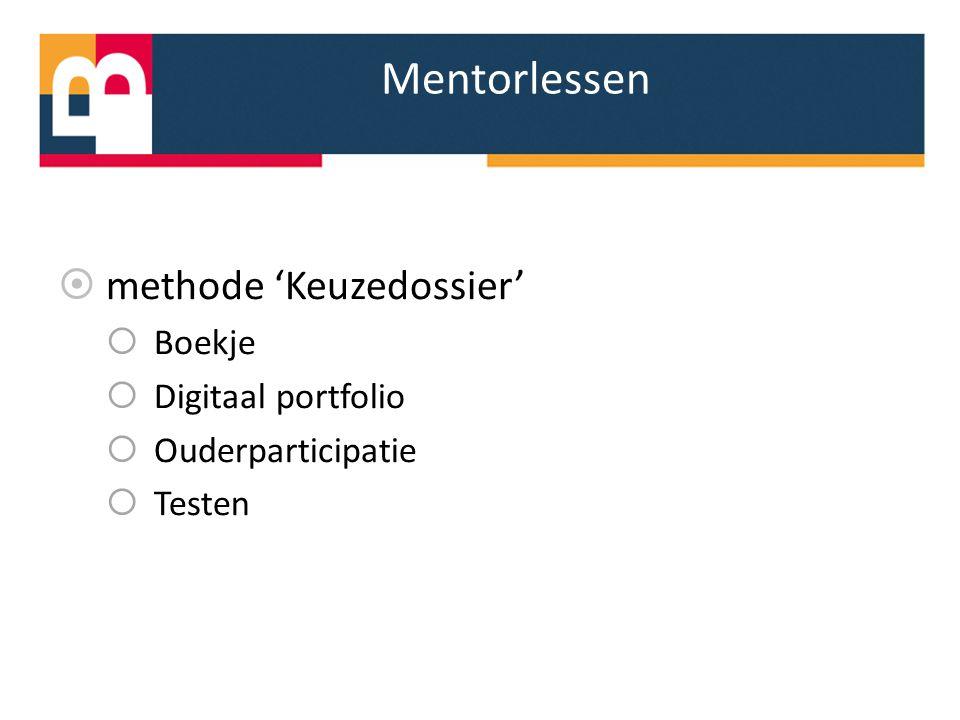 Mentorlessen methode 'Keuzedossier' Boekje Digitaal portfolio