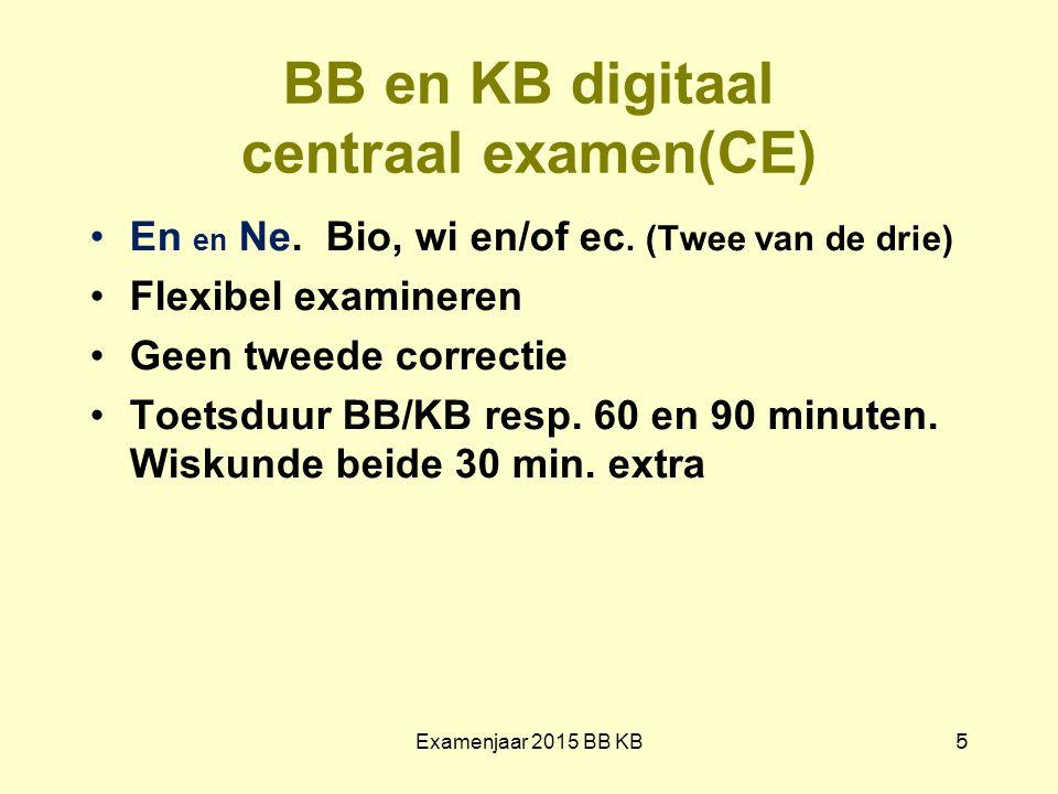 BB en KB digitaal centraal examen(CE)