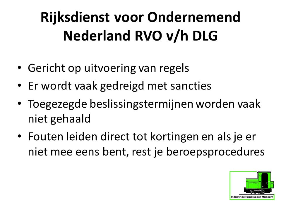 Rijksdienst voor Ondernemend Nederland RVO v/h DLG