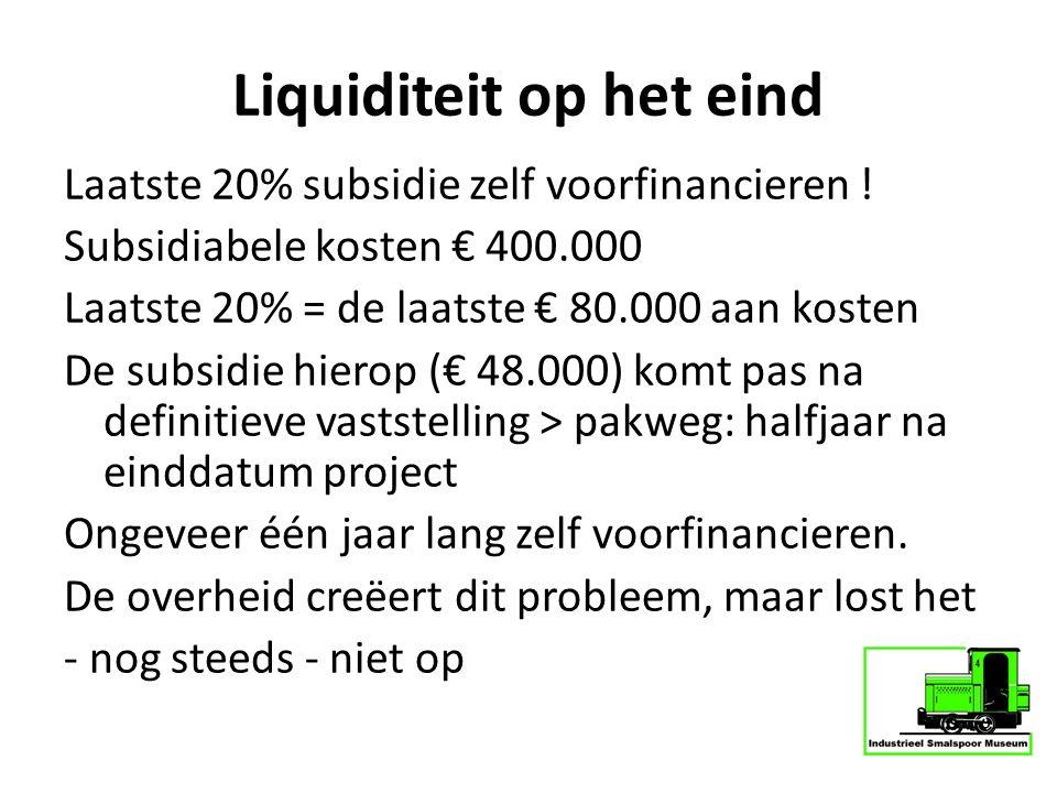 Liquiditeit op het eind