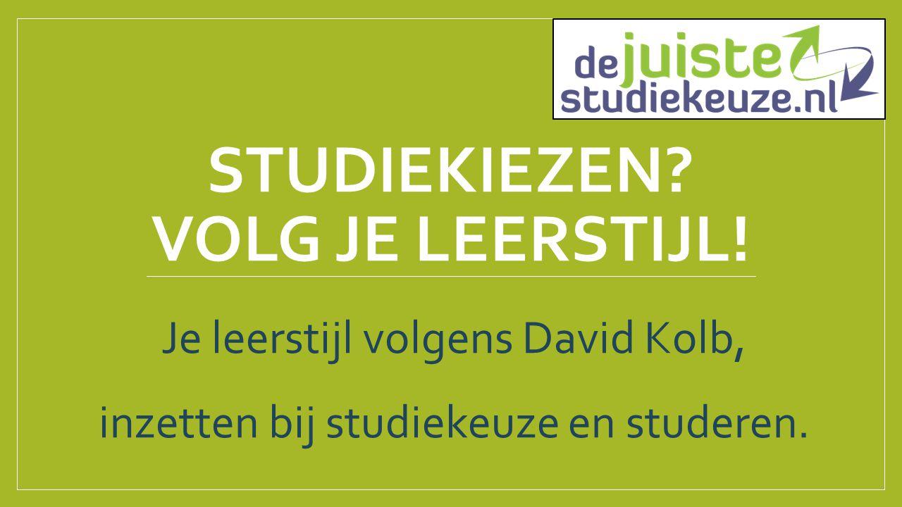 Studiekiezen Volg je leerstijl!