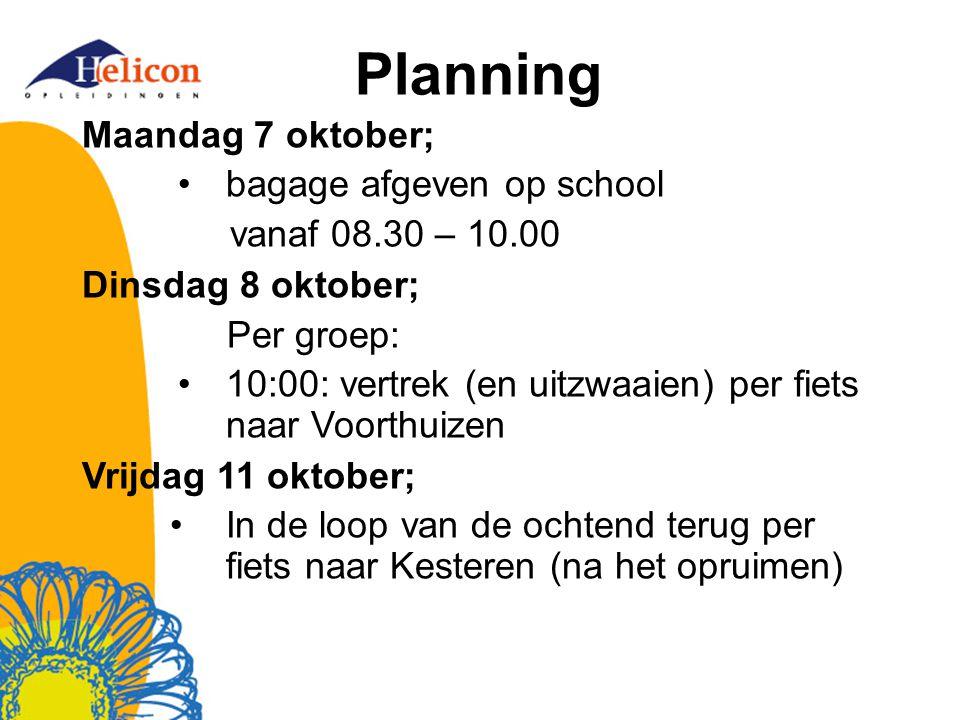 Planning Maandag 7 oktober; bagage afgeven op school