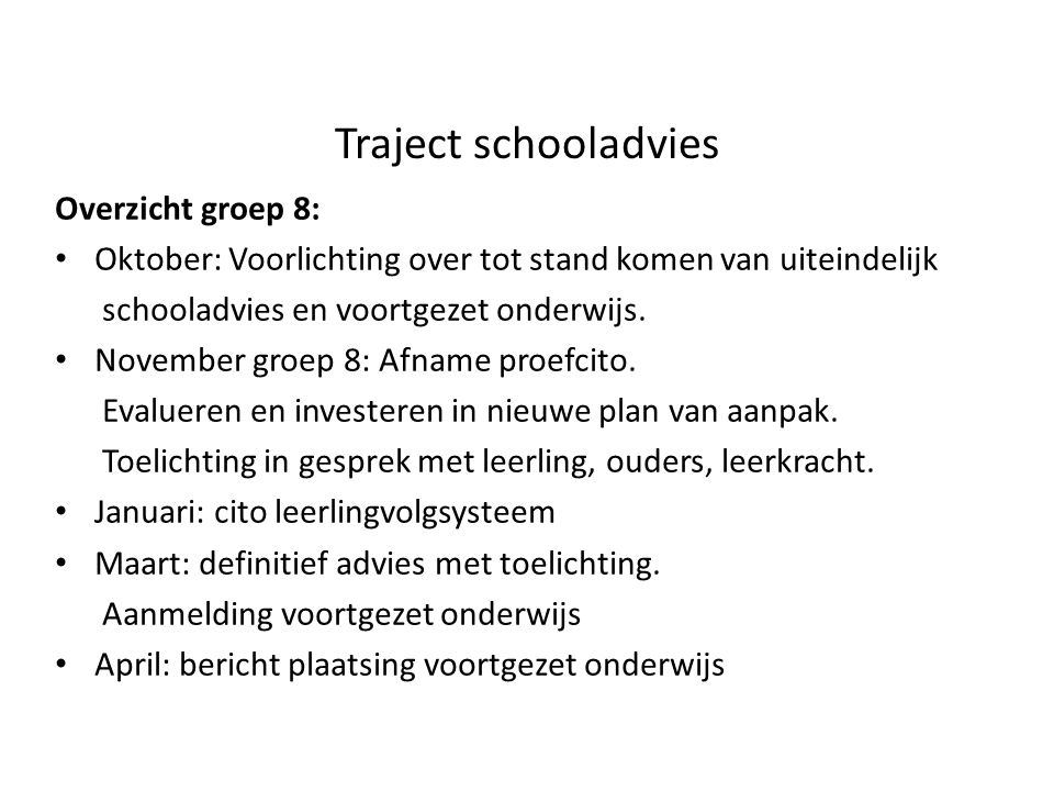 Traject schooladvies Overzicht groep 8: