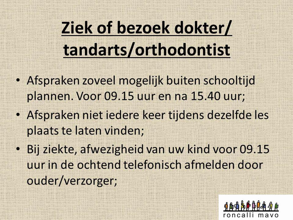 Ziek of bezoek dokter/ tandarts/orthodontist
