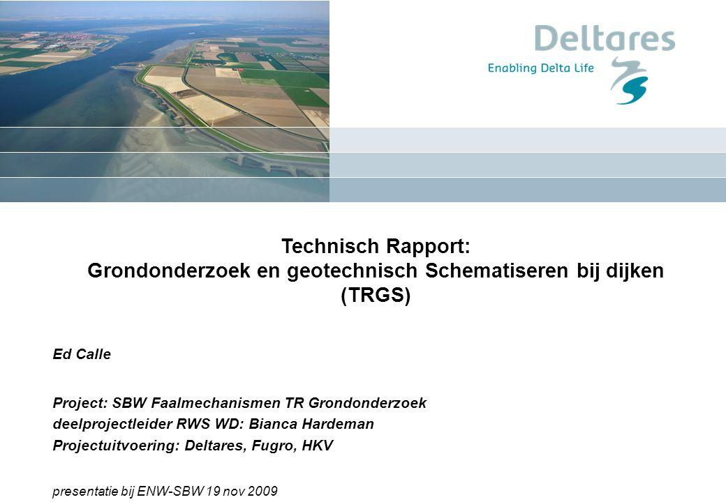 Grondonderzoek en geotechnisch Schematiseren bij dijken (TRGS)