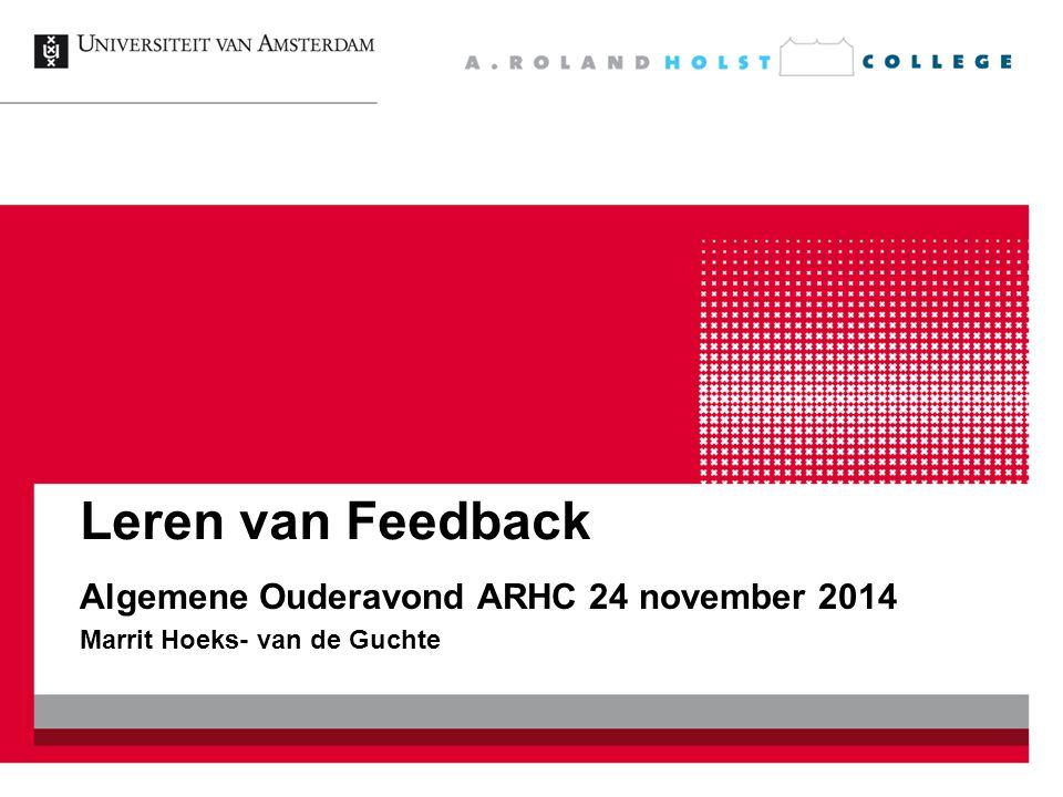 Algemene Ouderavond ARHC 24 november 2014 Marrit Hoeks- van de Guchte