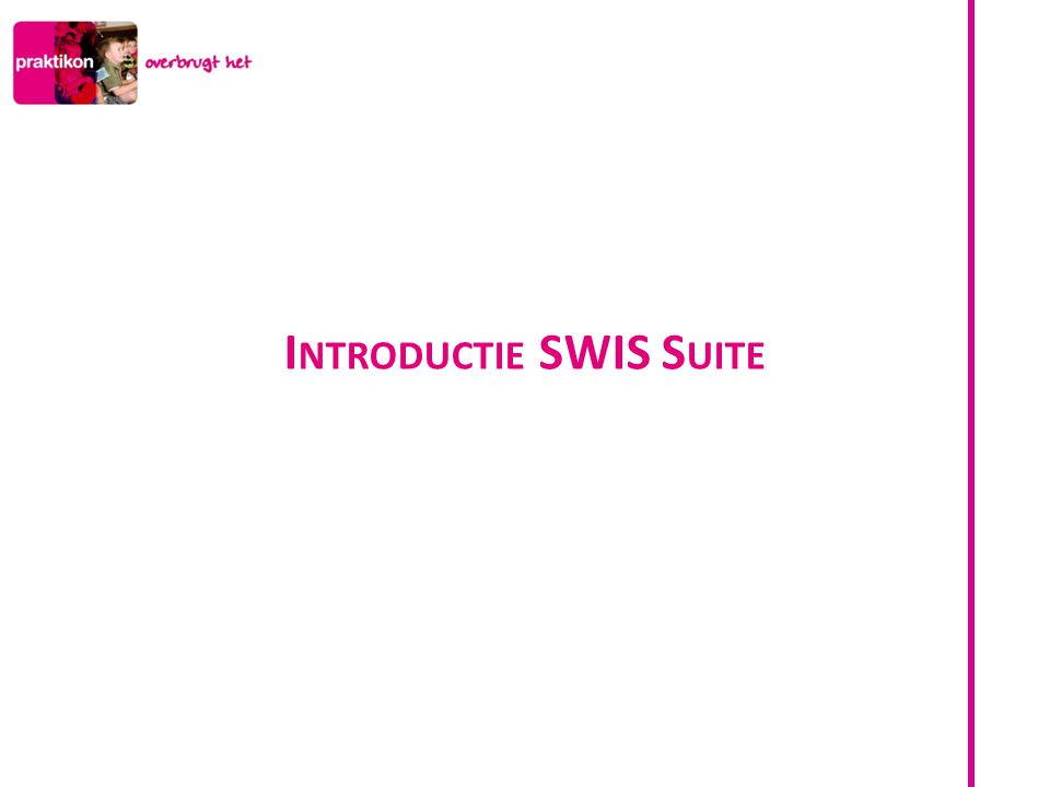 Introductie SWIS Suite