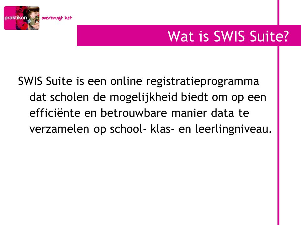 Wat is SWIS Suite