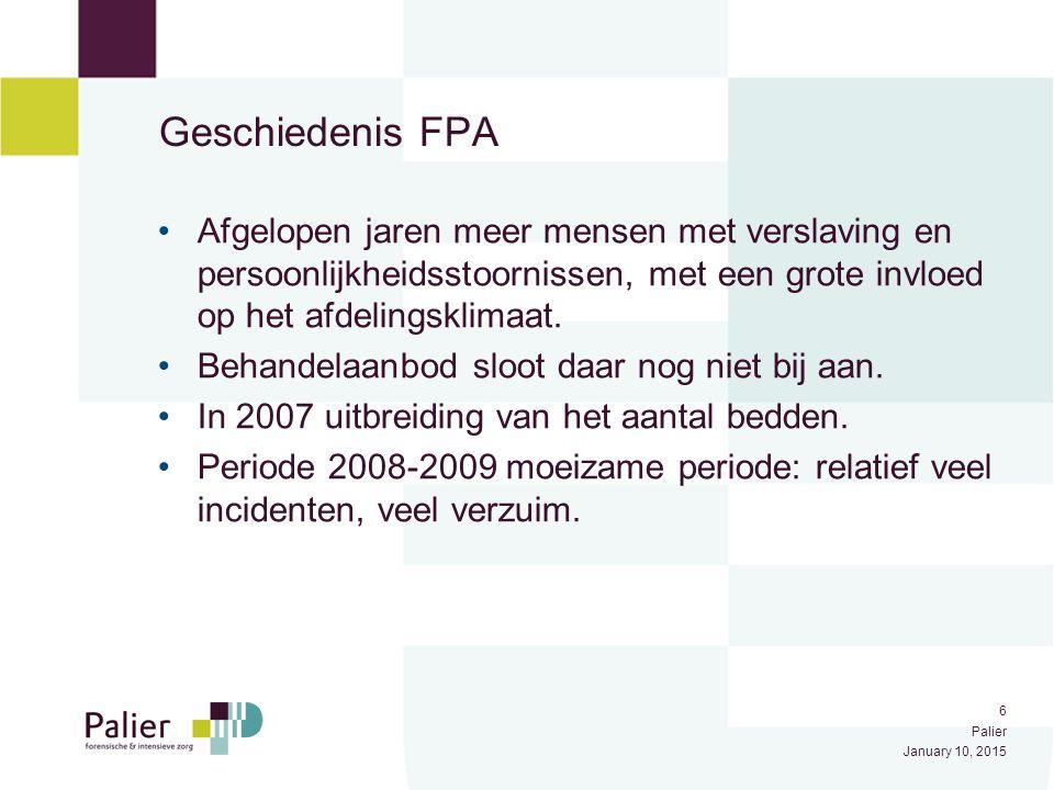 Geschiedenis FPA Afgelopen jaren meer mensen met verslaving en persoonlijkheidsstoornissen, met een grote invloed op het afdelingsklimaat.