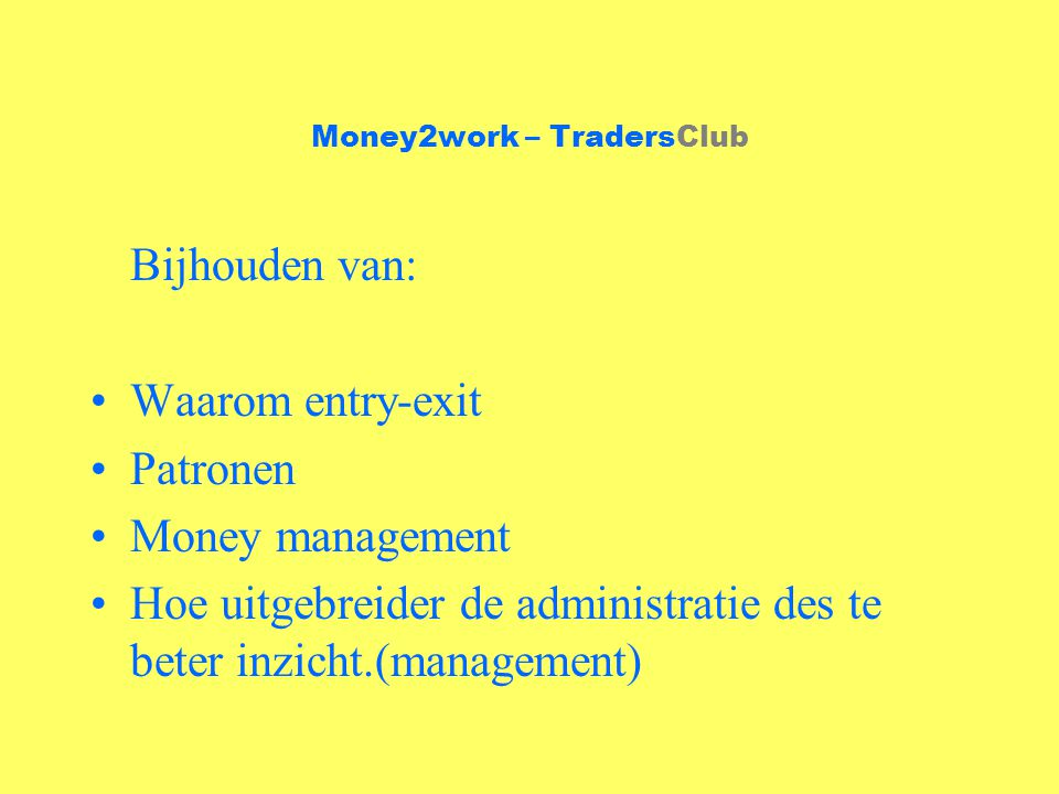 Money2work – TradersClub