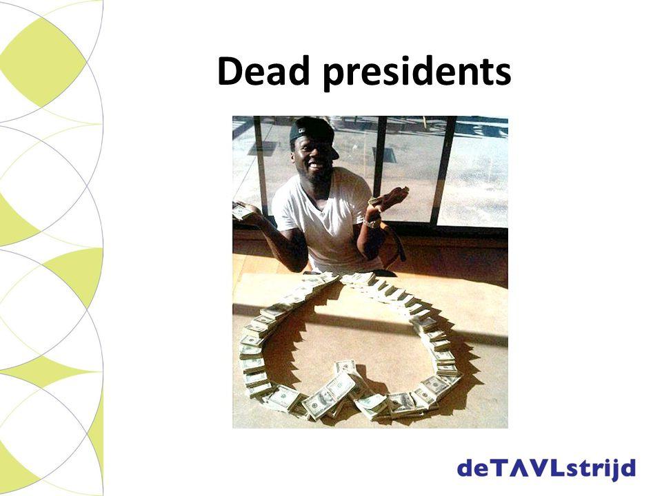 Dead presidents Nederlands; Papier; brieven; deeg; buit; brood verdienen; cake maken; millie