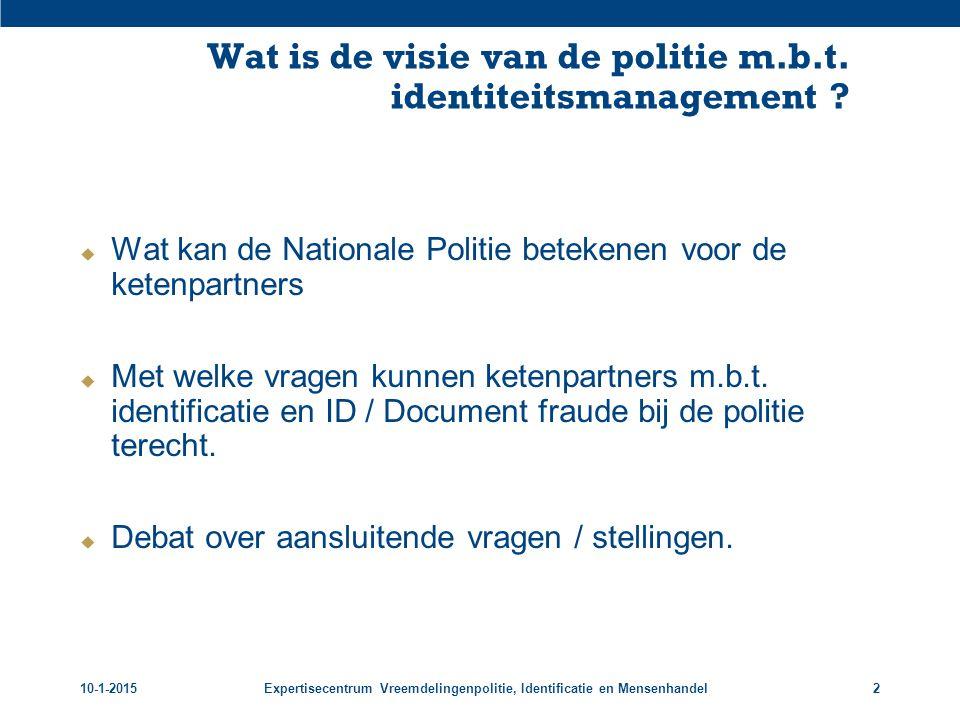 Wat is de visie van de politie m.b.t. identiteitsmanagement
