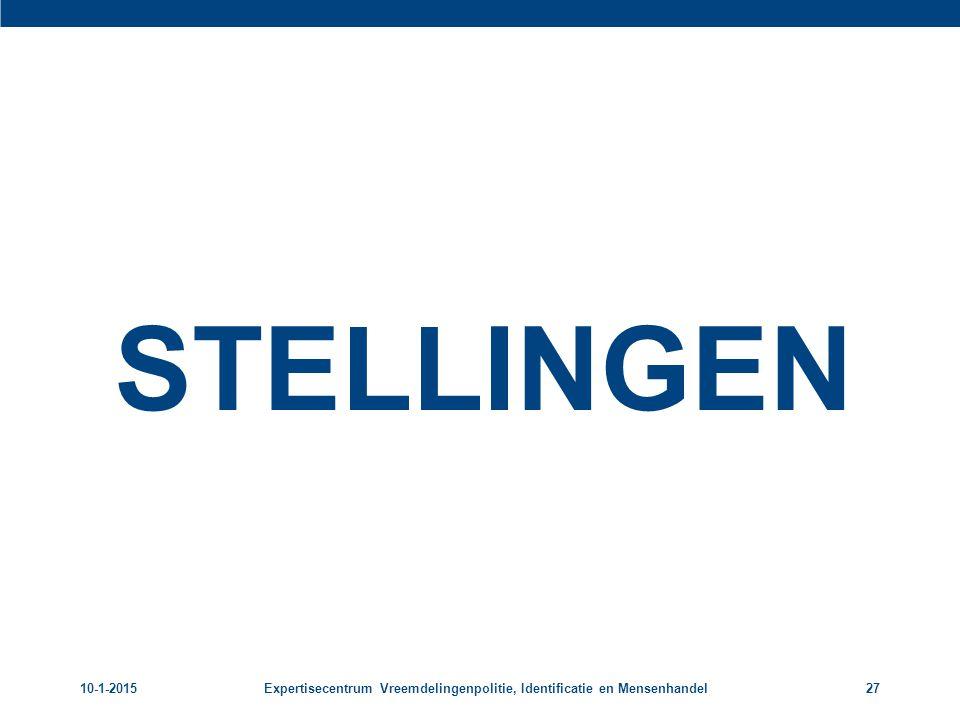 STELLINGEN 8-4-2017 Expertisecentrum Vreemdelingenpolitie, Identificatie en Mensenhandel