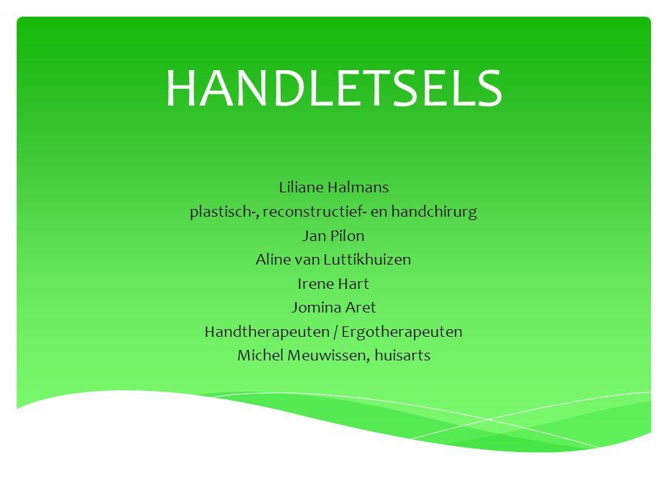 HANDLETSELS Liliane Halmans plastisch-, reconstructief- en handchirurg