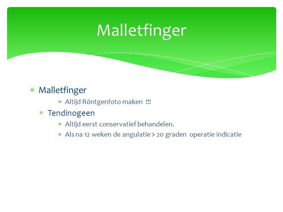 Malletfinger Malletfinger Tendinogeen Altijd Röntgenfoto maken !!!
