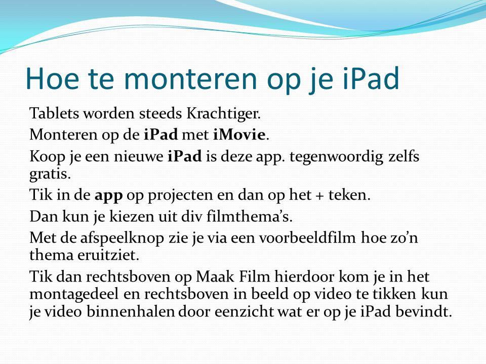 Hoe te monteren op je iPad