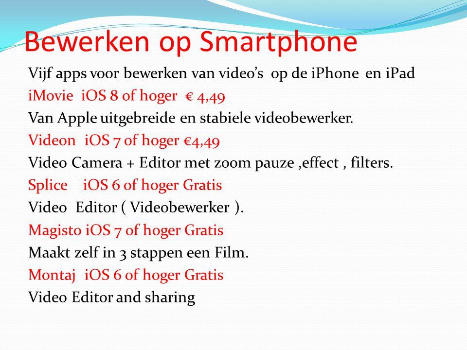 Bewerken op Smartphone